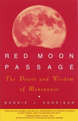 Red Moon Passage: The Power and Wisdom of Menopause