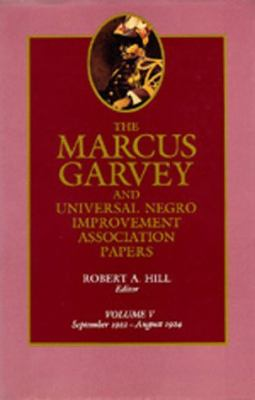 Marcus Garvey and Universal Negro Improvement Association Papers September 1922-August 1924