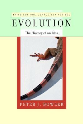 Evolution The History of an Idea