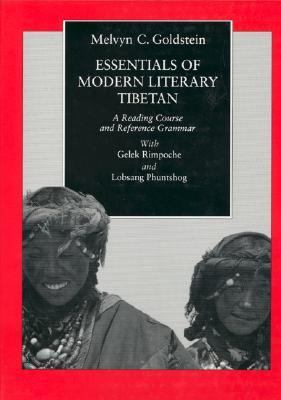 Essentials of Modern Literary Tibetan A Reading Course and Reference Grammar