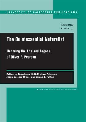 Quintessential Naturalist Honoring the Life and Legacy of Oliver P. Pearson