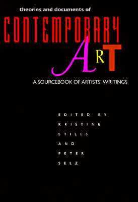 Theories and Documents of Contemporary Art A Sourcebook of Artists' Writings