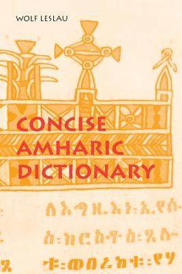 Concise Amharic Dictionary Amharic-English, English-Amharic