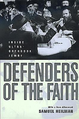 Defenders of the Faith Inside Ultra-Orthodox Jewry