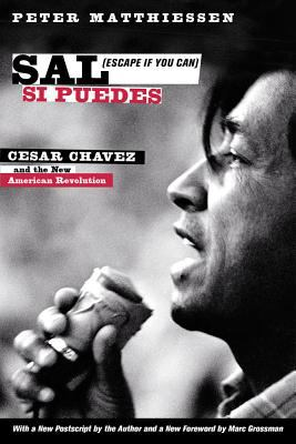 Sal Si Puedes (Escape If You Can) Cesar Chavez and the New American Revolution - Matthiessen, Peter, Stavans, Ilan pdf epub