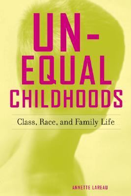 lareau unequal childhoods
