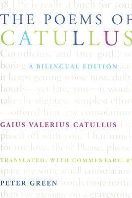 The Poems of Catullus: A Bilingual Edition