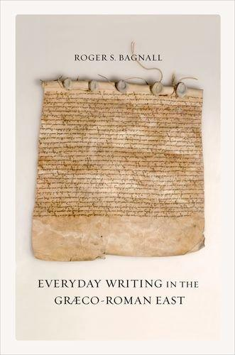 Everyday Writing in the Grco-Roman East