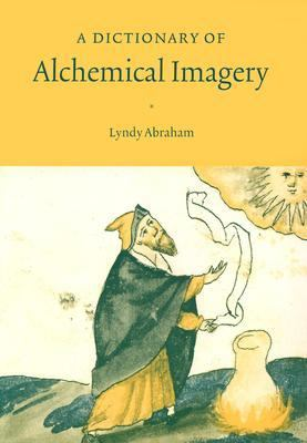 Dictionary of Alchemical Imagery