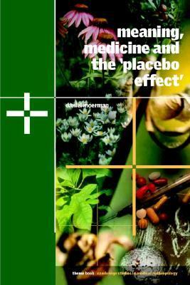 Meaning, Medicine, and the Placebo Effect