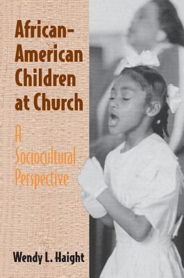 African-American Children at Church A Sociocultural Perspective