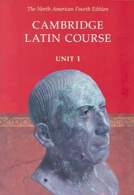 Cambridge Latin Course: Unit 1, North American 4th Edition