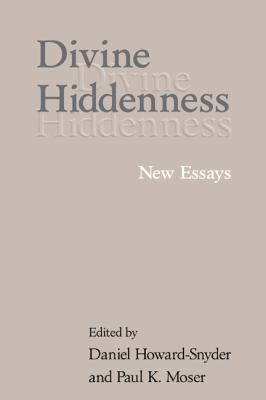 Divine Hiddenness New Essays