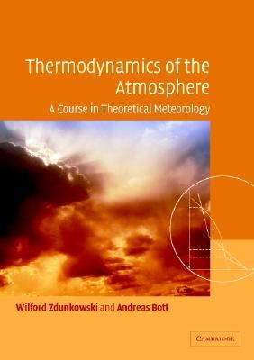 Thermodynamics of the Atmosphere A Course in Theoretical Meteorology