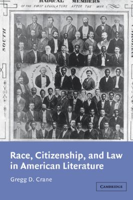 Race, Citizenship, and Law in American Literature