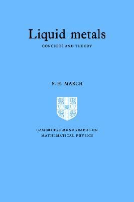 Liquid Metals Concepts And Theory