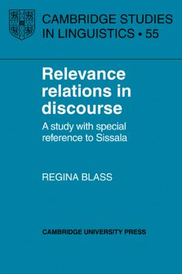 Relevance Relations in Discourse A Study With Special Reference to Sissala