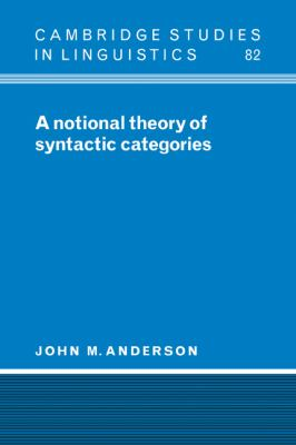 Notional Theory of Syntactic Categories