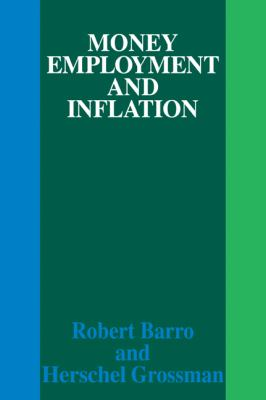 Money, Employment and Inflation