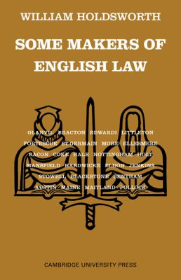 Some Makers of English Law