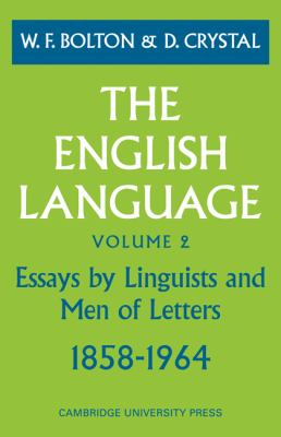 English Language: 1858-1964, Vol. 2 - W. F. Bolton - Paperback