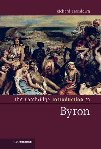 The Cambridge Introduction to Byron (Cambridge Introductions to Literature)