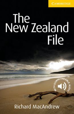 The New Zealand File Level 2 Elementary/Lower-intermediate The New Zealand File (Cambridge English Readers)