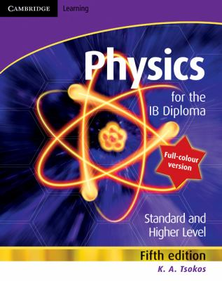 Cambridge Physics for the IB Diploma Full Colour