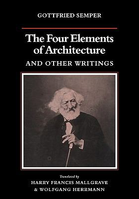 Four Elements of Architecture and Other Writings