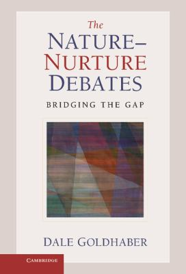 Nature-Nurture Debate : Bridging the Gap
