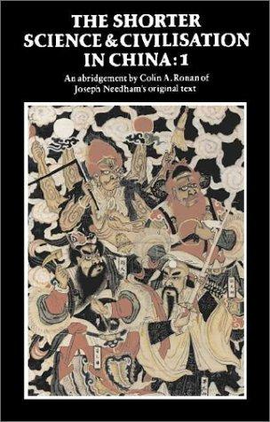 The Shorter Science and Civilisation in China, Vol. 1