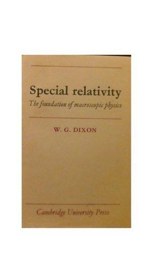 Special Relativity: The Foundations of Macroscopic Physics