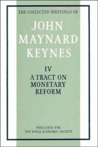 The Collected Writings of John Maynard Keynes (Volume 4)