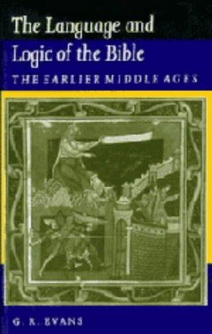 The Language and Logic of the Bible: The Earlier Middle Ages