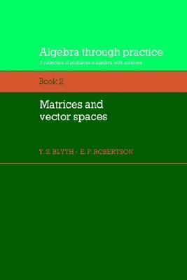 Algebra Through Practice, Book II