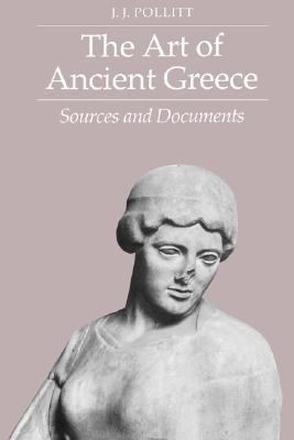 Art of Ancient Greece Sources and Documents