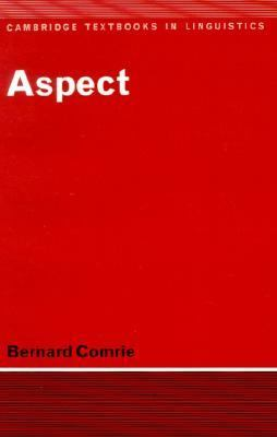 Aspect An Introduction to the Study of Verbal Aspect and Related Problems