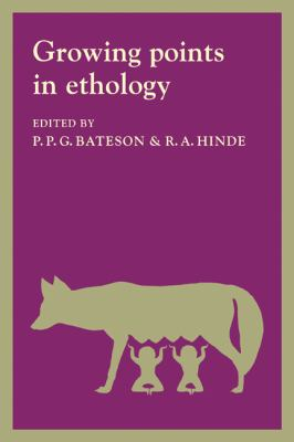 Growing Points in Ethology - P. P. G. Bateson - Paperback