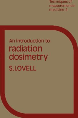 Introduction to Radiation Dosimetry
