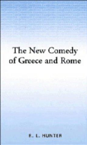 The New Comedy of Greece and Rome