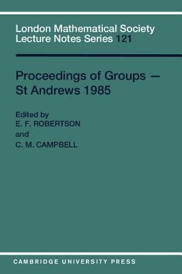 Proceedings of Groups-St Andrews 1985