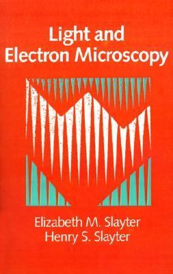 Light and Electron Microscopy