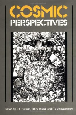 Cosmic Perspectives Essays Dedicated to the Memory of M.K.V. Bappu.