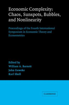 Economic Complexity Chaos, Sunspots, Bubbles, and Nonlinearity