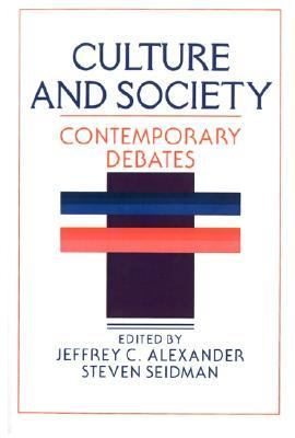 Culture and Society Contemporary Debates