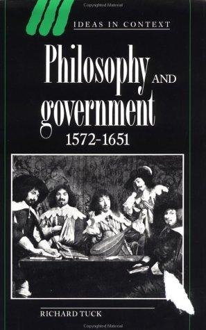 Philosophy and Government 1572-1651 (Ideas in Context)