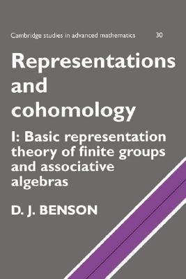 Representations and Cohomology Basic Representation Theory of Finite Groups and Associative Algebras