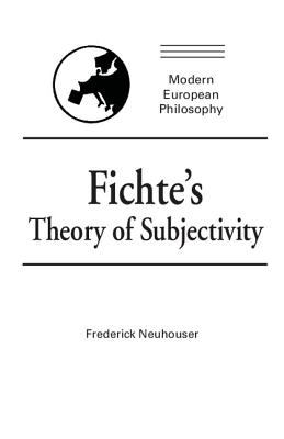 Fichte's Theory of Subjectivity - Frederick Neuhouser - Hardcover