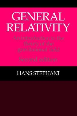 General Relativity An Introduction to the Theory of the Gravitational Field