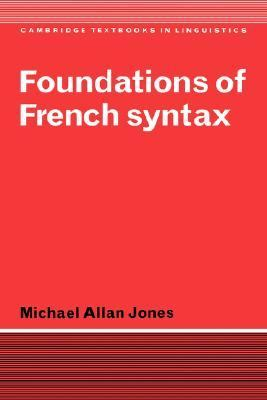Foundations of French Syntax